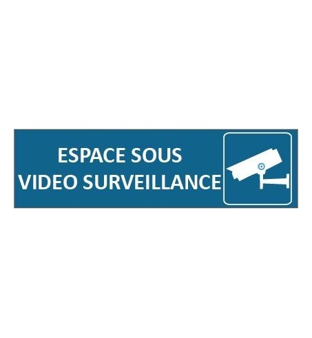 Signalétique video surveillance