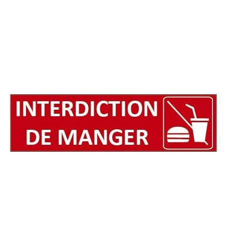 Signalétique Interdiction de manger