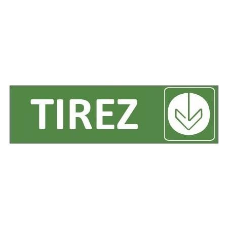 Signalétique Tirez