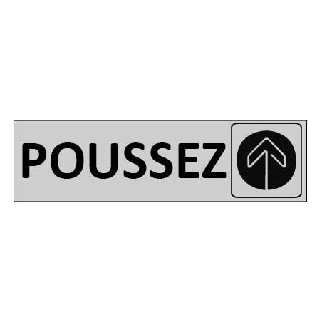 Signalétique Poussez