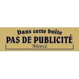 """Plaque """"Pas de publicité dans cette boite aux lettres"""""""