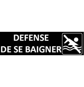 Signalétique Defense de se baigner